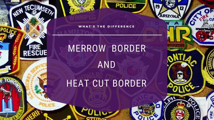 merrow border vs heat cut border